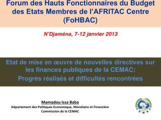 Mamadou Issa Baba Département des Politiques Economique, Monétaire et Financière