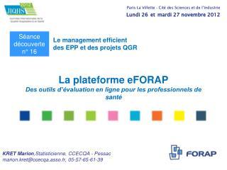 La plateforme eFORAP Des outils d'évaluation en ligne pour les professionnels de santé