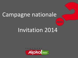 Campagne nationale Invitation 2014