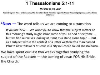 1 Thessalonians 5:1-11 The Day of the Lord
