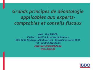 Deontologie fevrier 2011 IEC JGD BDO