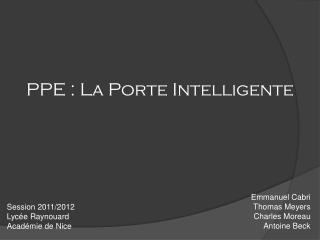 PPE: La Porte  Intelligente