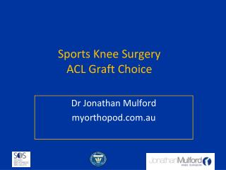 Sports Knee Surgery ACL Graft Choice