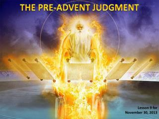 THE PRE-ADVENT JUDGMENT