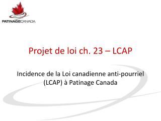 Projet de loi  ch. 23 – LCAP