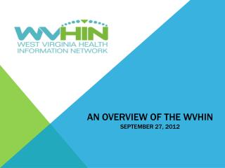 An overview of the wvhin September 27, 2012
