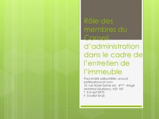 Rôle  des membres du Conseil d'administration dans le cadre de l'entretien de l'immeuble