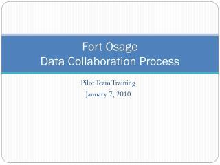 Fort Osage Data Collaboration Process
