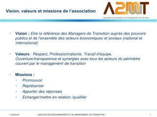 Vision, valeurs et missions de l'association