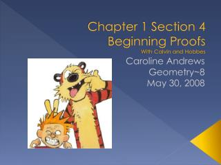 Chapter 1 Section 4 Beginning  Proofs With Calvin and Hobbes