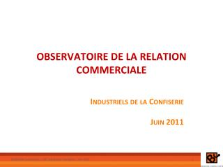 OBSERVATOIRE DE LA RELATION COMMERCIALE
