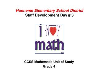 Hueneme Elementary School  District Staff  Development Day  # 3