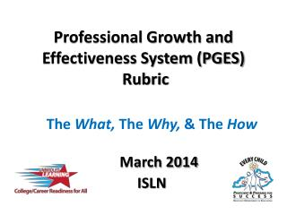 Professional Growth and Effectiveness System (PGES)  Rubric