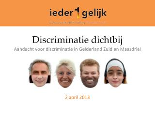 Discriminatie dichtbij