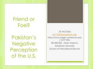 Friend or Foe?  Pakistan's  Negative Perception of the U.S.