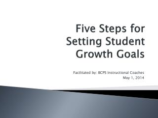 Five Steps for Setting Student  Growth Goals