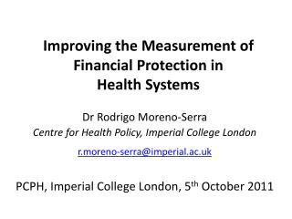 Improving the Measurement of Financial Protection in  Health Systems