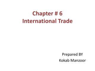 Chapter # 6 International Trade