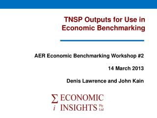 TNSP Outputs for Use in  Economic Benchmarking