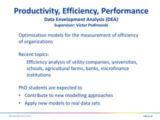 Productivity, Efficiency, Performance Data Envelopment Analysis (DEA)