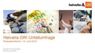 Helvetia -GfK-Unfallumfrage Pressekonferenz, 10. Juni 2013