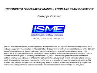 UNDERWATER COOPERATIVE MANIPULATION AND TRANSPORTATION Giuseppe  Casalino