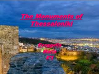 The Monuments of Thessaloniki