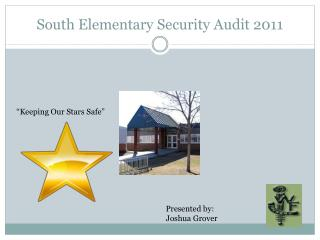 South Elementary Security  Audit  2011