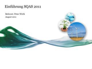 Einführung SQAS 2011
