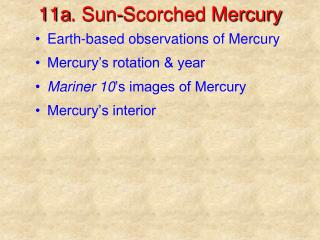 11a . Sun-Scorched Mercury