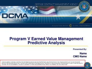 Program V Earned Value Management Predictive Analysis