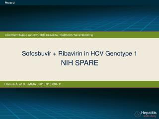 Sofosbuvir + Ribavirin in HCV Genotype 1  NIH SPARE
