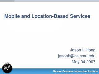 Mobile and Location-Based Services