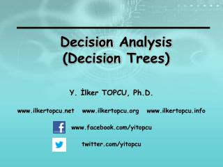 Decision  Analysis (Decision  Trees )