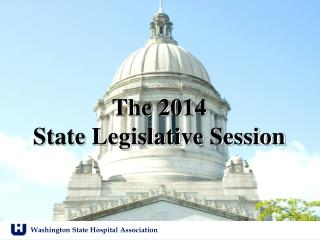The 2014  State Legislative Session