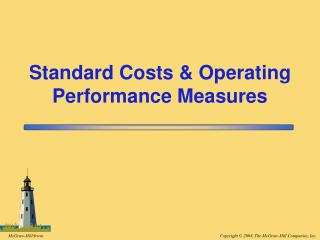 Standard Costs & Operating Performance Measures