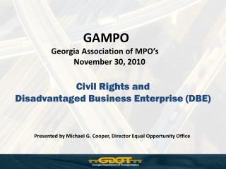 Civil Rights and  Disadvantaged Business Enterprise (DBE)