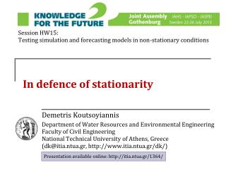 In defence of stationarity