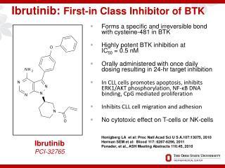 Ibrutinib :  First-in  Class Inhibitor of BTK