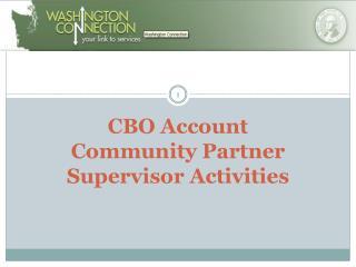 CBO Account Community Partner Supervisor Activities