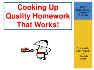Cooking Up  Quality Homework  That Works!