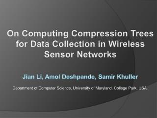 On Computing Compression  Trees  for Data  C ollection in Wireless Sensor Networks