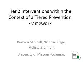 Tier 2 Interventions within the Context of a Tiered Prevention Framework