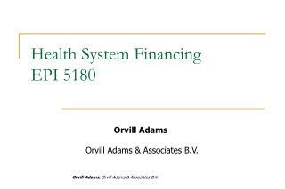 Health System Financing EPI 5180