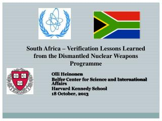 South Africa – Verification Lessons Learned from the Dismantled Nuclear Weapons  Programme