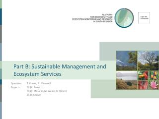 Part B:  Sustainable  Management  and Ecosystem  Services