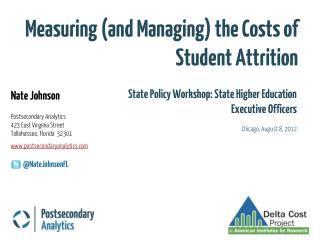 Measuring (and Managing) the Costs of Student Attrition