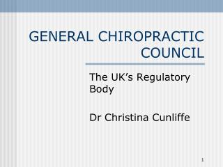 GENERAL CHIROPRACTIC COUNCIL
