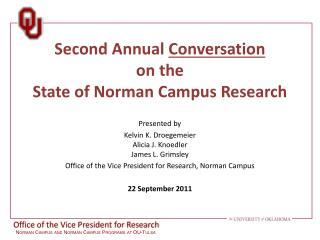 Second Annual  Conversation on the  State of Norman Campus Research