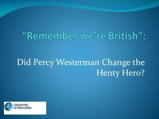 """Remember we're British"":"